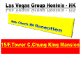 New Chung King Mansion Guest House - Las Vegas Group Hostels HK Hong Kong - Exterior hotel